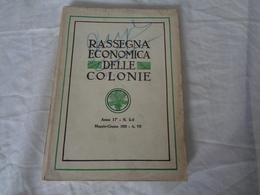 LIBRO D'EPOCA FASCISTA 1929 - N° 5-6 - ANNO VII - MINISTERO DELLE COLONIE - (RASSEGNA ECONOMICA DELLE COLONIE) - LEGGI - Diritto Ed Economia