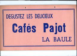Affichette PUBLICITAIRE Pour Les Cafés PAJOT - LA BAULE - Années 50 - Thème Café - Affiches