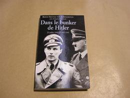 DANS LE BUNKER DE HITLER 23 Juillet 1944 29 Avril 1945 Berlin Guerre 40 45 3 ème Reich Nazis Allemagne Armée Soviétique - Guerre 1939-45
