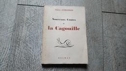 Nouveaux Contes De La Cagouille Odette Comandon 1948 Patois Charentais - Poitou-Charentes