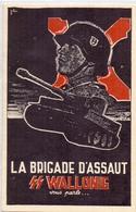 PK - Pub.  Reclame Propaganda  - La Brigade D' Assaut - SS Wallonie - Militaria