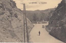 LA ROCHE EN ARDENNE / LA TRANCHEE - La-Roche-en-Ardenne