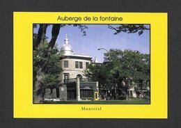 MONTRÉAL - QUÉBEC - AUBERGE DE LA FONTAINE SUR LA RUE RACHEL EST - Montreal