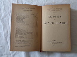 LIBRO D'EPOCA 1926 - ANATOLE FRANCE DE L'ACADEMIE FRANCAISE (LE PUITS DE SAINTE CLAIRE) - LEGGI - Diritto Ed Economia