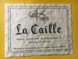 9169 - La Caille Réserve Pour Les Contemporains 46 Lausanne Et Environs  Suisse - Etiquettes