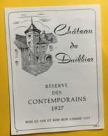 9170 - Château De Duillier Réserve Des Contemporains  1927  Suisse - Etiquettes