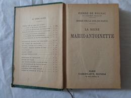 LIBRO D'EPOCA 1926 - PIERRE DE NOLHAC DE L'ACADEMIE FRANCAISE (LA REINE MARIE-ANTOINETTE) - LEGGI - Diritto Ed Economia