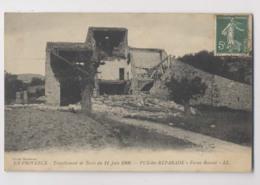 Puy Ste Réparade - LA FERME ROUSSET - Tremblement De Terre Du 11 Juin 1909 - Puy Sainte Réparade - Autres Communes