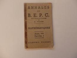 Annales Du B.E.P.C. Mathématiques Par A. Vuibert Fascicule 7 Année 1952. - Livres, BD, Revues
