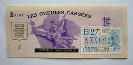 """Billet - LOTERIE NATIONALE  1970  """"LES GUEULES CASSEES"""" - Invalides De Guerre - Bléssés Multiples - Billets De Loterie"""