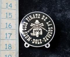 Medaille Moto Club  Concentration Dole, Pirate De La Soupape - Motos