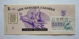 """Billet - LOTERIE NATIONALE  1972 """"LES GUEULES CASSEES"""" - Invalides De Guerre - Bléssés Multiples - Billets De Loterie"""