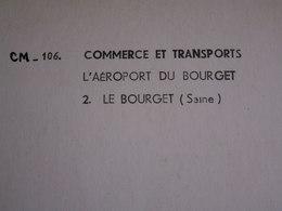 GRANDE  CARTE  LAPIE - 1971  // Aéroport Du Bourget  N° 106 - Photographie
