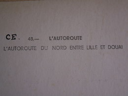 GRANDE  CARTE  LAPIE - 1971  // Autoroute  Du  Nord  N° 48  --  45 X 27,5 - Photographie