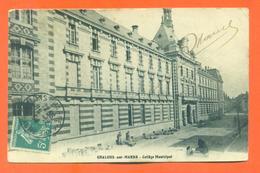"""CPA 51 Chalons Sur Marne """" Collège Municipal """" - Châlons-sur-Marne"""