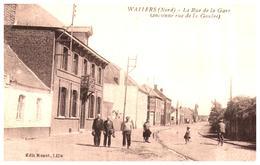 """[59] Nord >Wallers    """"rue De La Gare""""  (Format 9 X 14) - Frankrijk"""