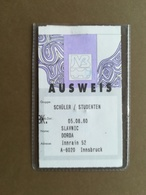 1996 AUSTRIA Innsbruck Student Ticket For All Public Transport Valid For One Year - Abonnements Hebdomadaires & Mensuels