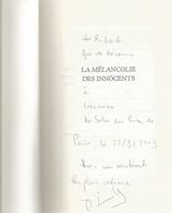 Dédicace De Jean-Pierre Milovanoff - La Mélancolie Des Innocents - Livres, BD, Revues