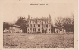 CAUSSADE  Château Rey - Caussade