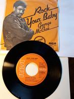 George Mc Crae  -  RCA  .  Rock Your Baby  -    Anno 1974.  Perfetto - Disco, Pop