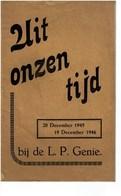 Uit Onzen Tijd Bij De L.P. GENIE Soldatenliederen Kazerne Beveren-Waas Klas '41 En '42, 20 December 1945 1946 - Books, Magazines, Comics