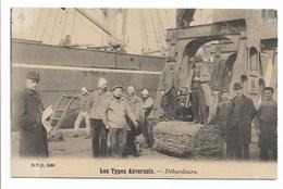Antwerpen - Les Types Anversois - Débardeurs. - Antwerpen