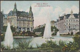 Am Deutschen Ring, Köln Am Rhein, 1907 - AK - Koeln
