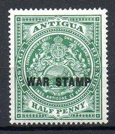 AMERIQUE CENTRALE - ANTIGUA - (Colonie Britannique) - 1916-18 - N° 38 - 1/2 P. Vert - (Surchargé : WAR STAMP En Noir) - Antigua Et Barbuda (1981-...)