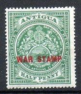 AMERIQUE CENTRALE - ANTIGUA - (Colonie Britannique) - 1916-18 - N° 38 - 1/2 P. Vert - (Surchargé : WAR STAMP En Rouge) - Antigua Et Barbuda (1981-...)