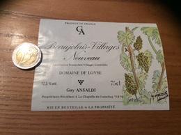 Etiquette Vin 1993 +c«BEAUJOLAIS VILLAGES NOUVEAU -DOMAINE DE LOYSE-La Chapelle-de-Guinchay (69)»(illustration H MALAIS) - Beaujolais