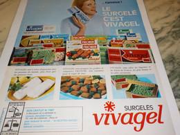 ANCIENNE PUBLICITE LE SURGELE C EST VIVAGEL 1965 - Autres Collections