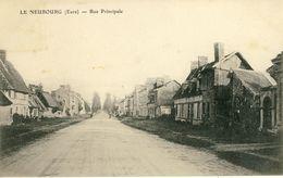 LE  NEUBOURG (Eure) -- RUE  PRINCIPALE - Le Neubourg