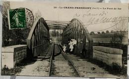 LE GRAND-PRESSIGNY (I.-et-L.) Le Pont De Fer - Le Grand-Pressigny