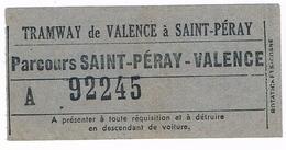 Titre De Transport Tram Ticket Tramway De VALENCE à SAINT-PERAY Drôme 26 - Tramways