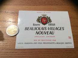 Etiquette Vin « BEAUJOLAIS VILLAGES NOUVEAU - Réserve COFRAN - LOUIS PARDON & SES FILS - BEAUJEU (69)» - Beaujolais