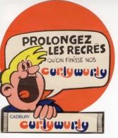 Cadbury - Prolongez Les Récrés Qu'on Finisse Nos Curly Wurly - Autocollant / Adesivi / Aufkleber / Stickers - Autocollants