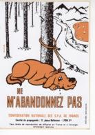 Ne M'abandonnez Pas - Confédération Nationale Des SPA De France - Autocollant / Adesivi / Aufkleber / Stickers - Autocollants