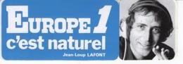 Europe 1 C'est Naturel - Jean-Loup Lafont - Autocollant / Adesivi / Aufkleber / Stickers - Autocollants