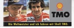 Niki Lauda - Alain Prost - Die Weltmeister Und Ich Fahren Mit Shell TMO - Autocollant / Adesivi / Aufkleber / Stickers - Adesivi