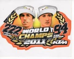 KTM - World Champs 2011 - 222 Tony Cairoli - 94 Ken Roczen - Autocollant / Adesivi / Aufkleber / Stickers - Autocollants