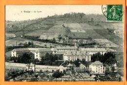LIP320, Tulle, Le Lycée, 1, Circulée 1913 - Tulle