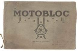 Catalogue Illustré Automobiles Motobloc , Usines Bordeaux ( Brevets E. Dombret ) - Voitures