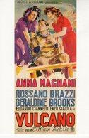 "Venezia 2007 - Panaria Film - Proiezione Pellicola Restaurata "" VULCANO "" 1949 - - Cinema"