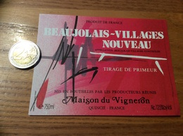 Etiquette Vin Type 2 « BEAUJOLAIS VILLAGES NOUVEAU - Maison Du Vigneron - QUINCIÉ (69)» - Beaujolais