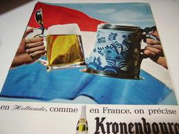 ANCIENNE PUBLICITE HOLLANDE  BIERE KRONENBOURG 1965 - Alcools