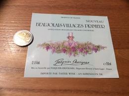 Etiquette Vin «BEAUJOLAIS VILLAGES PRIMEUR -Pasquier-Desvigne- Saint-Lager(69)»Export. Danemark - Beaujolais