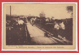 50 - DONVILLE Les BAINS -- Route De Coutances Vers Granville - France