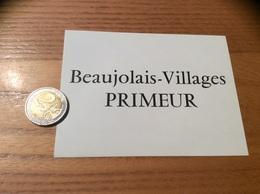 Etiquette Vin «BEAUJOLAIS VILLAGES PRIMEUR» - Beaujolais