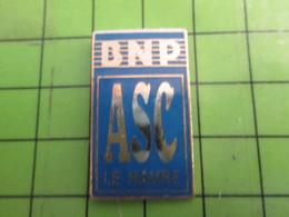 717 Pins Pin's / Rare & De Belle Qualité  THEME : BANQUES / ASC BNP ASSOCIATION SPORTIVE ET CULTURELLE - Banks