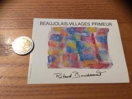 Etiquette Vin «BEAUJOLAIS VILLAGES PRIMEUR - Roland Bouchacourt - Saint-Georges-de-Reneins (69)» (peinture Signée) - Beaujolais